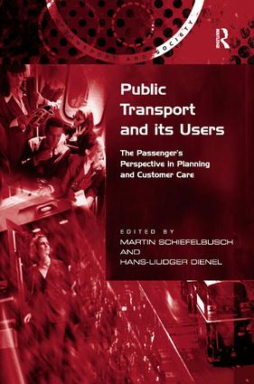 Public Transport and its Users: The Passenger's Perspective in Planning and Customer Care (Hardback) book cover