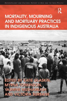 Mortality, Mourning and Mortuary Practices in Indigenous Australia