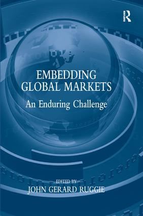 Embedding Global Markets: An Enduring Challenge, 1st Edition (Hardback) book cover