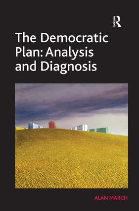 The Democratic Plan: Analysis and Diagnosis (Hardback) book cover