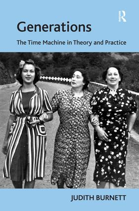 Generations: The Time Machine in Theory and Practice, 1st Edition (Hardback) book cover