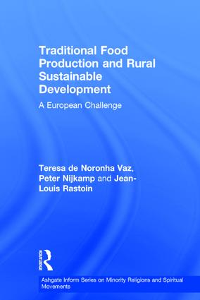 Traditional Food Production and Rural Sustainable Development: A European Challenge, 1st Edition (Hardback) book cover