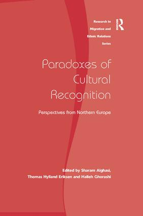 Paradoxes of Cultural Recognition: Perspectives from Northern Europe, 1st Edition (Hardback) book cover