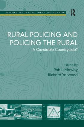 Rural Policing and Policing the Rural: A Constable Countryside?, 1st Edition (Hardback) book cover