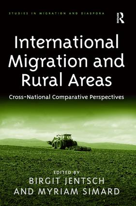 International Migration and Rural Areas: Cross-National Comparative Perspectives, 1st Edition (Hardback) book cover