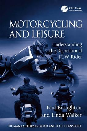 Motorcycling and Leisure: Understanding the Recreational PTW Rider book cover