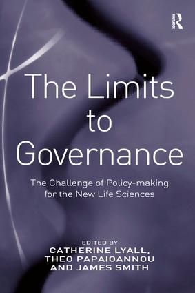 The Limits to Governance: The Challenge of Policy-Making for the New Life Sciences (Hardback) book cover