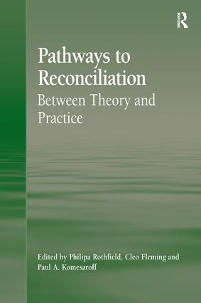 Pathways to Reconciliation: Between Theory and Practice, 1st Edition (Hardback) book cover