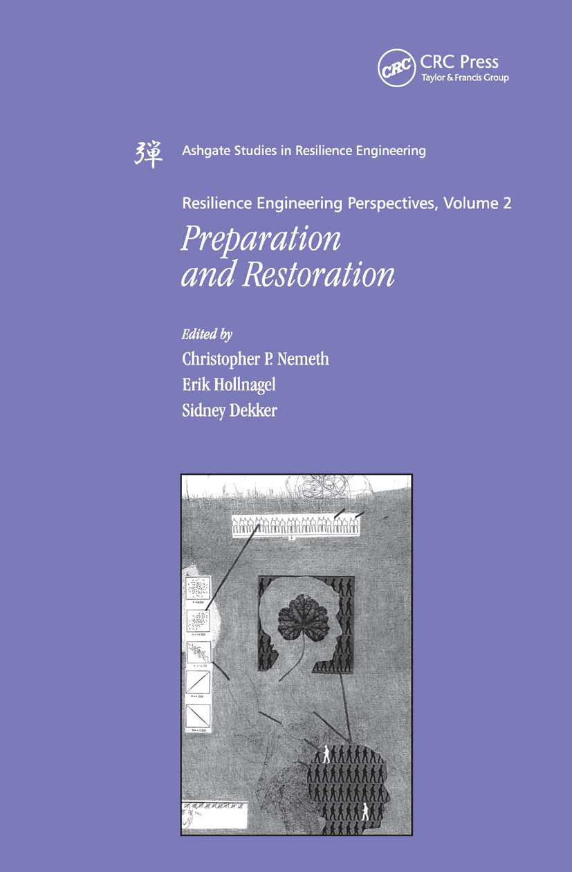 Resilience Engineering Perspectives, Volume 2: Preparation and Restoration, 1st Edition (Hardback) book cover