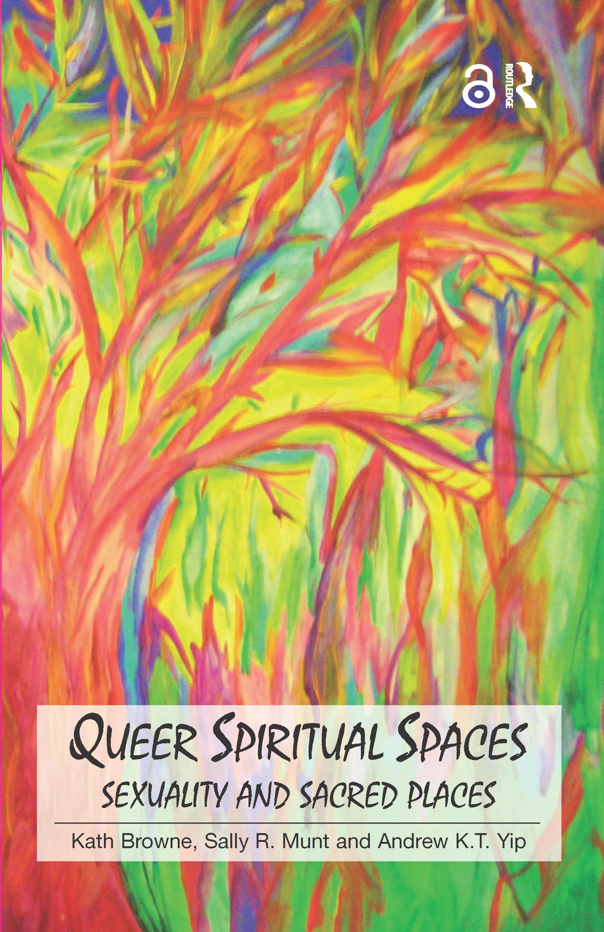 Queer Spiritual Spaces: Sexuality and Sacred Places book cover