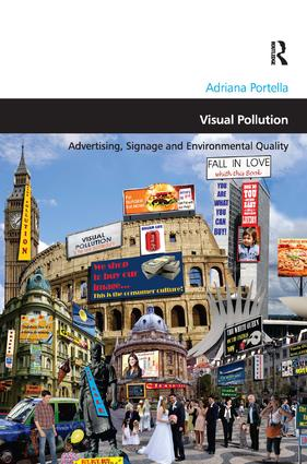 Visual Pollution: Advertising, Signage and Environmental Quality, 1st Edition (Hardback) book cover