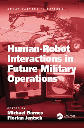 Human-Robot Interactions in Future Military Operations (Hardback) book cover