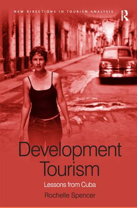 Development Tourism: Lessons from Cuba (Hardback) book cover