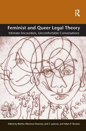 Feminist and Queer Legal Theory: Intimate Encounters, Uncomfortable Conversations, 1st Edition (Hardback) book cover