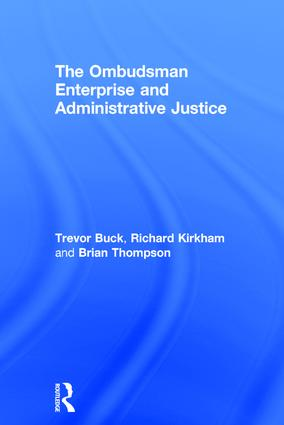 The Ombudsman Enterprise and Administrative Justice: 1st Edition (Hardback) book cover