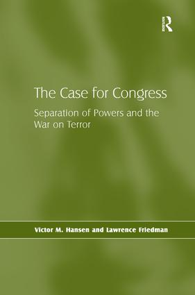 The Case for Congress: Separation of Powers and the War on Terror (Hardback) book cover