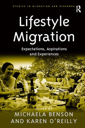 Lifestyle Migration: Expectations, Aspirations and Experiences (Hardback) book cover