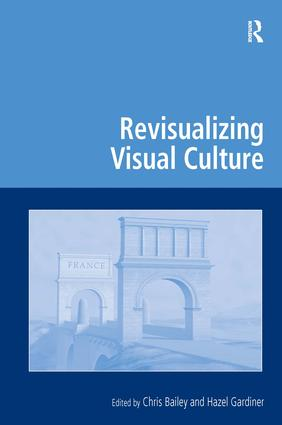 Revisualizing Visual Culture (Hardback) book cover