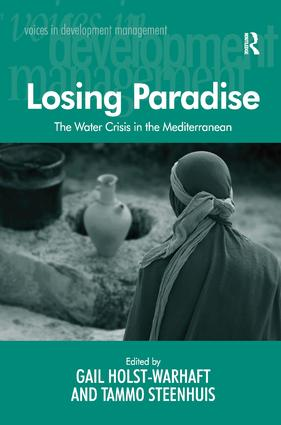 Losing Paradise: The Water Crisis in the Mediterranean (Hardback) book cover