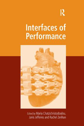 Interfaces of Performance: 1st Edition (Hardback) book cover
