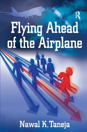 Flying Ahead of the Airplane: 1st Edition (Hardback) book cover
