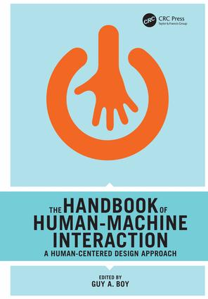 The Handbook of Human-Machine Interaction: A Human-Centered Design Approach, 1st Edition (Hardback) book cover