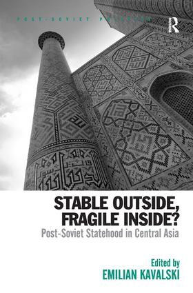 Stable Outside, Fragile Inside?: Post-Soviet Statehood in Central Asia (Hardback) book cover