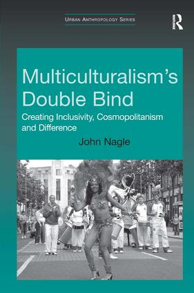 Multiculturalism's Double-Bind