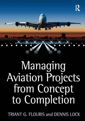 Managing Aviation Projects from Concept to Completion: 1st Edition (Hardback) book cover