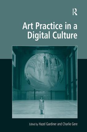 Art Practice in a Digital Culture: 1st Edition (Hardback) book cover
