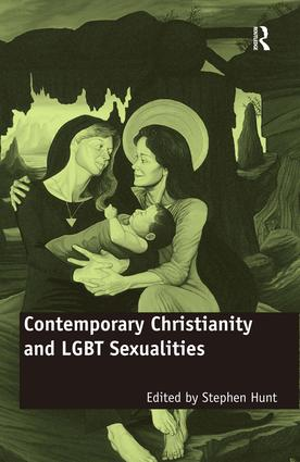 Contemporary Christianity and LGBT Sexualities: 1st Edition (Hardback) book cover