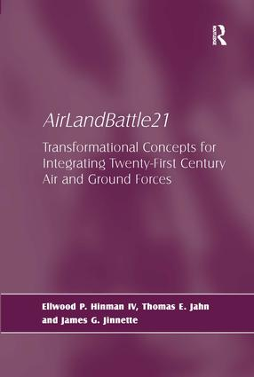 AirLandBattle21: Transformational Concepts for Integrating Twenty-First Century Air and Ground Forces, 1st Edition (Hardback) book cover