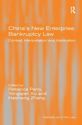 China's New Enterprise Bankruptcy Law: Context, Interpretation and Application, 1st Edition (Hardback) book cover