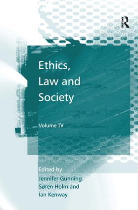 Ethics, Law and Society: Volume IV, 1st Edition (Hardback) book cover
