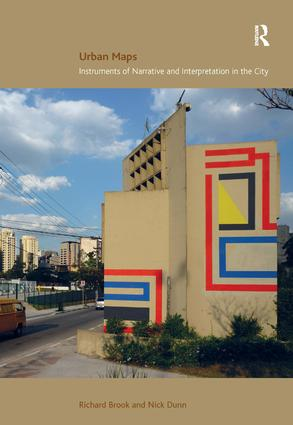 Urban Maps: Instruments of Narrative and Interpretation in the City, 1st Edition (Hardback) book cover