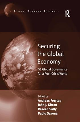 Securing the Global Economy: G8 Global Governance for a Post-Crisis World (Hardback) book cover