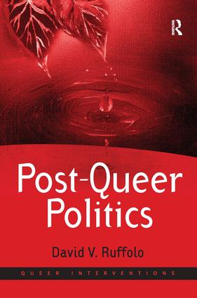 Post-Queer Politics: 1st Edition (Hardback) book cover