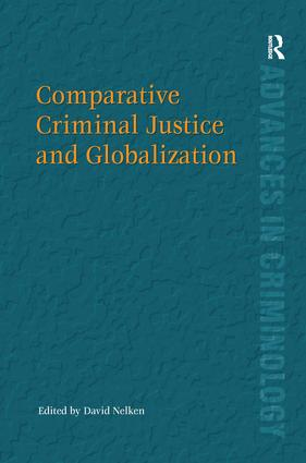 Comparative Criminal Justice and Globalization book cover