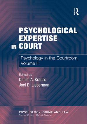 Psychological Expertise in Court: Psychology in the Courtroom, Volume II, 1st Edition (Hardback) book cover
