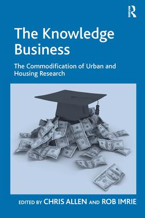 The Knowledge Business: The Commodification of Urban and Housing Research, 1st Edition (Hardback) book cover