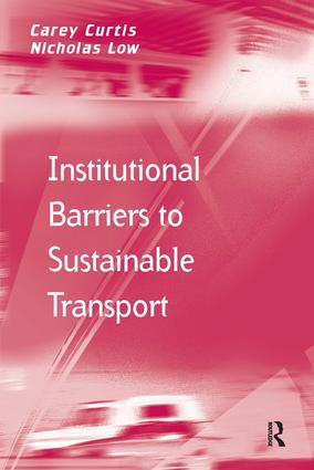 Institutional Barriers to Sustainable Transport: 1st Edition (Paperback) book cover