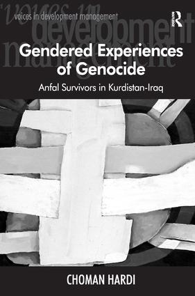 Gendered Experiences of Genocide: Anfal Survivors in Kurdistan-Iraq, 1st Edition (Hardback) book cover