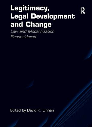 Legitimacy, Legal Development and Change: Law and Modernization Reconsidered, 1st Edition (Hardback) book cover