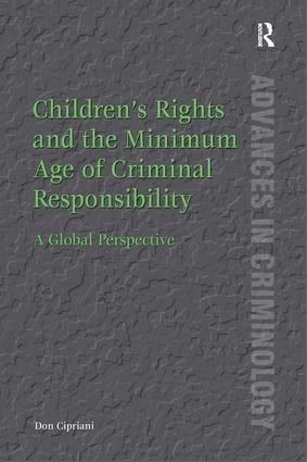 Children's Rights and the Minimum Age of Criminal Responsibility: A Global Perspective book cover