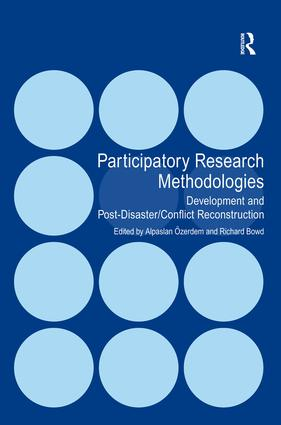 Participatory Research Methodologies: Development and Post-Disaster/Conflict Reconstruction (Hardback) book cover