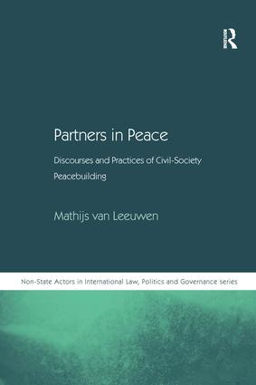 Partners in Peace: Discourses and Practices of Civil-Society Peacebuilding, 1st Edition (Hardback) book cover