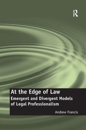 At the Edge of Law: Emergent and Divergent Models of Legal Professionalism book cover
