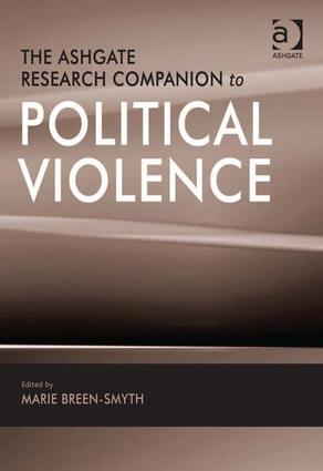The Ashgate Research Companion to Political Violence: 1st Edition (Hardback) book cover