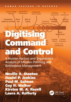 Digitising Command and Control: A Human Factors and Ergonomics Analysis of Mission Planning and Battlespace Management (Hardback) book cover
