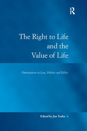 The Right to Life and the Value of Life